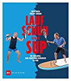Laufschuh gegen SUP: Zwei Abenteurer bezwingen die Elbe