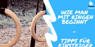 Wie man mit Ringen im Calisthenics beginnt - Tipps für Einsteiger